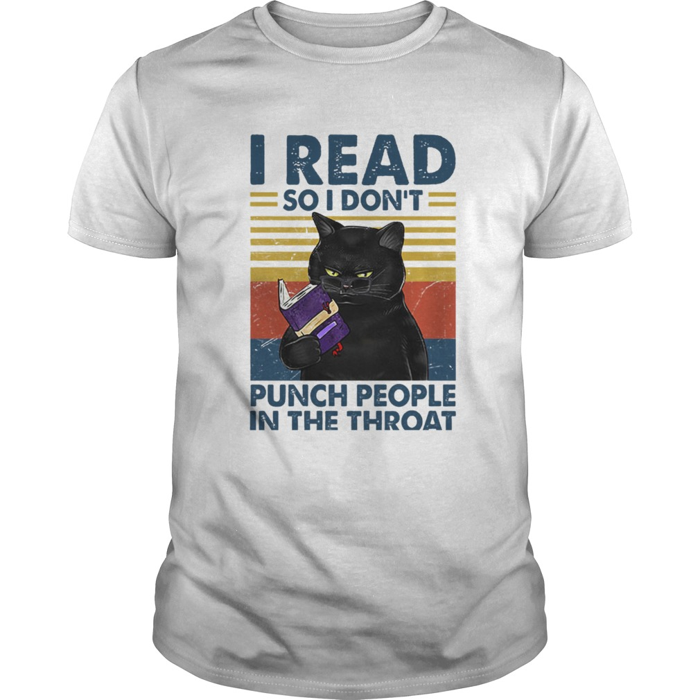 Black Cat I Read So I Dont Punch People In The Throat Vintage Unisex