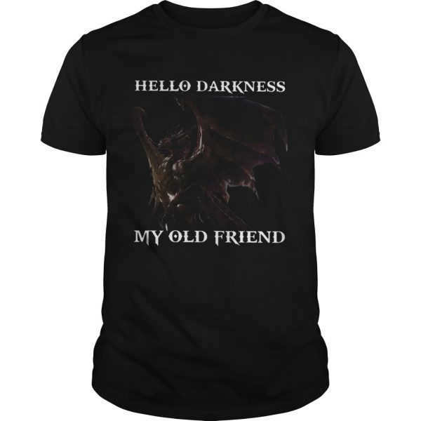 Drangon Hello Darkness My Old Friend shirt