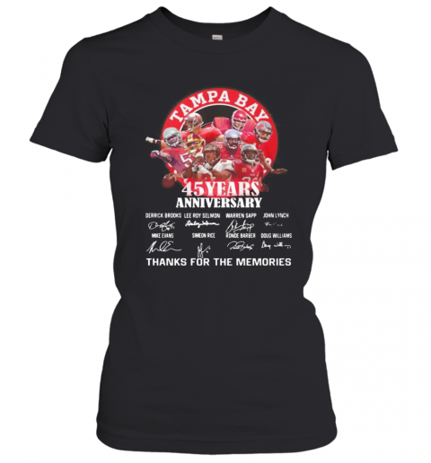 Tampa Bay Buccaneers 45 Years Anniversary Thank You For The Memories Signatures T-Shirt Classic Women's T-shirt