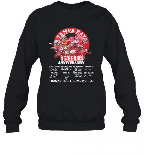 Tampa Bay Buccaneers 45 Years Anniversary Thank You For The Memories Signatures T-Shirt Unisex Sweatshirt