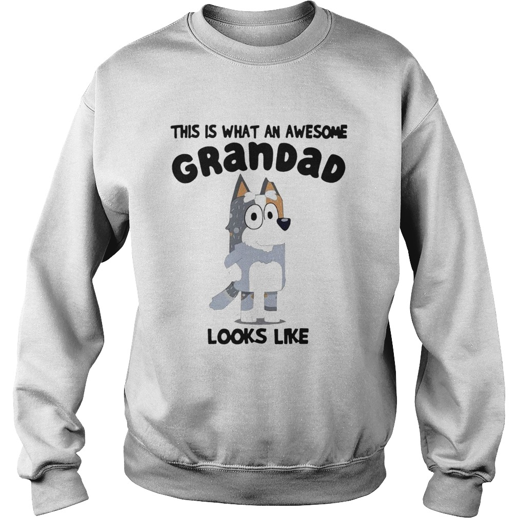 This Is What An Awesome Grandad Looks Like Sweatshirt