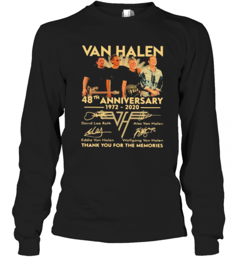 Van Halen Band 48Th Anniversary 1972 2020 Thank You For The Memories Signatures T-Shirt Long Sleeved T-shirt