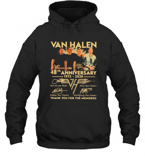 Van Halen Band 48Th Anniversary 1972 2020 Thank You For The Memories Signatures T-Shirt Unisex Hoodie