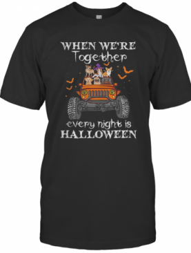 When We'Re Together Every Night Is Halloween Dogs And Elephant On Jeep T-Shirt