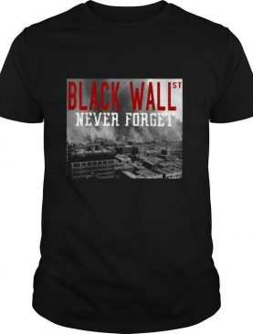 Black wall never forget s Tank topBlack wall never forget shirt