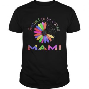 Blessed To Be Called Mami Hippie shirt