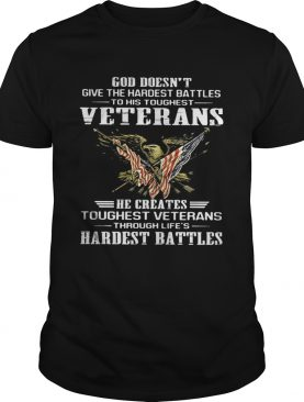 God doesnt give the hardest battles to his toughest veterans eagle quote shirt