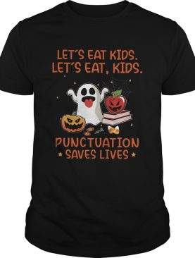 Lets Eat Kids Lets Eat Kids Punctuation Saves Lives Candy Corn Halloween shirt
