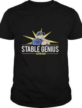 Kevin Cash Stable Genius shirt