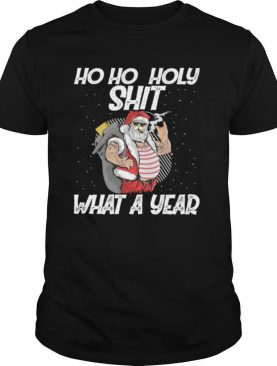 Ho Ho Holy Shit What A Year Tattoo Santa Claus With Glasses Christmas shirt