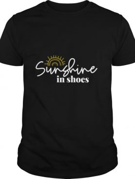 Sunshine In Shoes Happy Sunny shirt