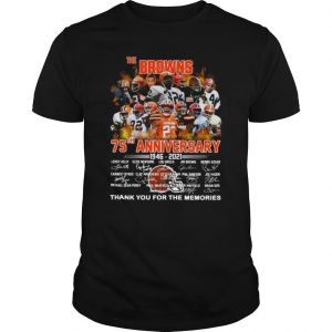 The Browning 75th Anniversary 1946 2021 Thank You For The Memories shirt