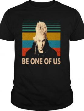 Be One of Us vintage shirt