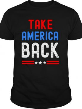 Take America Back Still My President Gag shirt